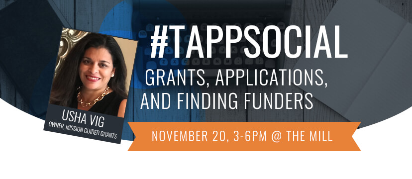 November #TappSocial: Grants, Applications, and Finding Funders with Usha Vig