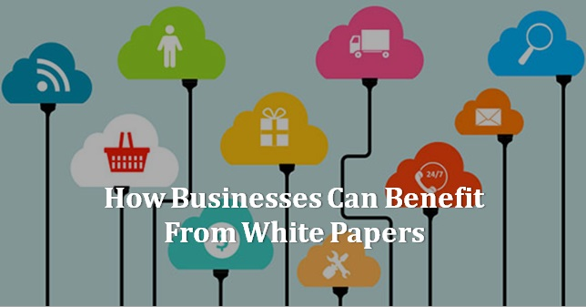 How-Businesses-Can-Benefit-From-White-Papers