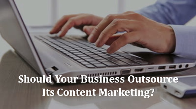 Should-Your-Business-Outsource-Its-Content-Marketing