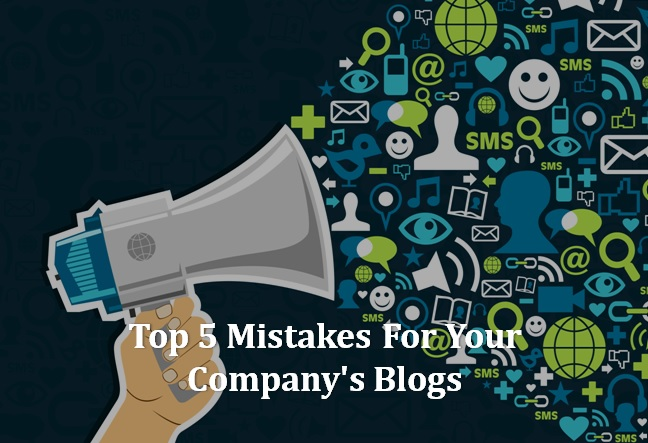 Top-5-Mistakes-For-Your-Companys-Blogs