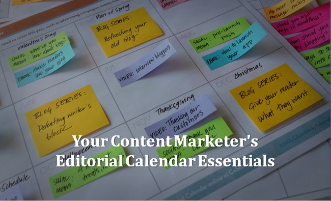 Your-Content-Marketers-Editorial-Calendar-Essentials